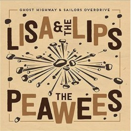 "Split 7"" Lisa & The Lips / The Peawees"