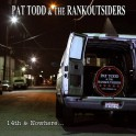 "2 LP PAT TODD & The RANKOUTSIDERS (+ Free 7"")"