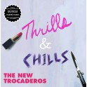 LP The NEW TROCADEROS: Thrills & Chills (colour)