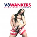"7"" V8WANKERS: Harden The Fuck Up America"