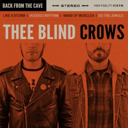 "7"" Thee BLIND CROWS: EP"