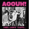 "7"" AOOUH!: The Lost Tapes"