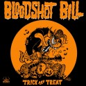 "7"" BLOODSHOT BILL: Trick And Treat (black)"
