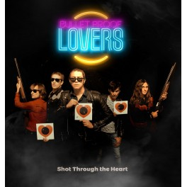 LP BULLET PROOF LOVERS: Shot Through The Heart (blue)