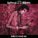 "7"" GUTTERCATS: Ballad of a drunk man"
