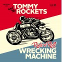 "7"" TOMMY & The Rockets: R'n'R Wrecking Machine (black)"