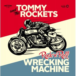 """7"""" TOMMY & The Rockets: R'n'R Wrecking Machine"""