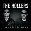 "12"" The HOLLERS: I'll Do The Talking"
