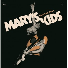 "7"" MARY'S KIDS: Dont back down"