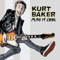 LP KURT BAKER: Play It Cool (180gr, yellow) + Extras