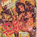 "7"" MACHINE ANIMAL: Lame / Danger! Explosives! (red)"