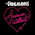 "12"" The DAHLMANNS: American Heartbeat  (black)"