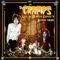 2 LP The CRAMPS: Live At Clutch Cargo 1982