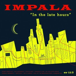 LP IMPALA: In the late hours
