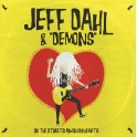 "12"" JEFF DAHL & ""DEMONS"": On The Streets & In Our Hearts (black) *PRE-ORDER*"