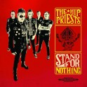 LP The HIP PRIESTS: Stand For Nothing (colour) *PRE-ORDER*