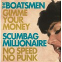 "Split 7"" The BOATSMEN / SCUMBAG MILLIONAIRE (red)"