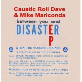 "7"" CAUSTIC ROLL DAVE & MIKE MARICONDA *Pre-Order*"