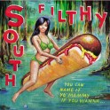 LP SOUTH FILTHY: You Can Name It Yo'Mammy If You Wanna (black)*PRE-ORDER*