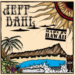LP JEFF DAHL: Made In Hawaii (Black) *PRE-ORDER*