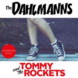 "Split 7"" The DAHLMANNS / TOMMY & The ROCKETS *PRE-ORDER*"