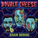 LP DOUBLE CHEESE: Brain Damage *import*