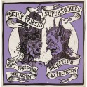"7"" The HIP PRIESTS / SUPERSUCKERS (Black)"