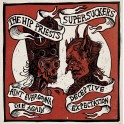 "7"" The HIP PRIESTS / SUPERSUCKERS (red)"
