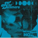 "7"" The DAHMERS: Witching Hour (Colour) *PRE-ORDER*"