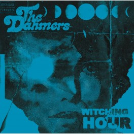 """7"""" The DAHMERS: Witching Hour (Black) *PRE-ORDER*"""
