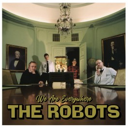LP The ROBOTS: We Are Everywhere