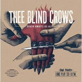 LP Thee BLIND CROWS: Death Await Us (red)