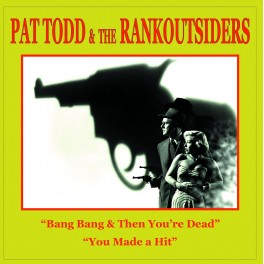 """7"""" PAT TODD & The RANKOUTSIDERS (red)"""