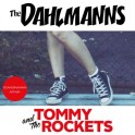 "Split 7"" The DAHLMANNS / TOMMY & The ROCKETS"