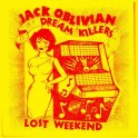 LP JACK OBLIVIAN DREAM KILLERS: Lost Weekend USA