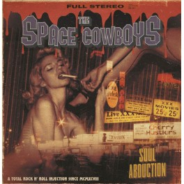 """7"""" The SPACE COWBOYS: Soul Abduction / Calling From The Other Side (black) *PRE-ORDER*"""